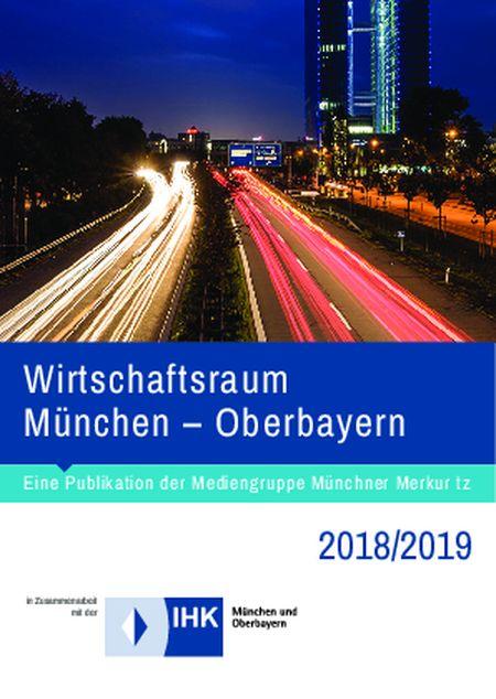 Wirtschaftsraum München – Oberbayern 2018/19